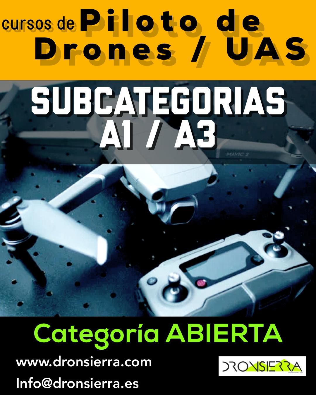 DRONSIERRA. CURSOS DE PILOTO DRONES UAS  A1/A3